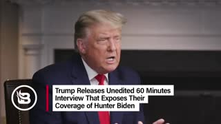 Trump exposes 60 minutes interview