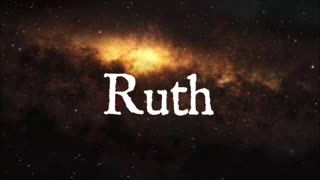 The Book of Ruth (Chapter 1)