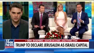 Ben Shapiro Crushes Trump's Opposition To Recognize Jerusalem As Israel's Capital - Video