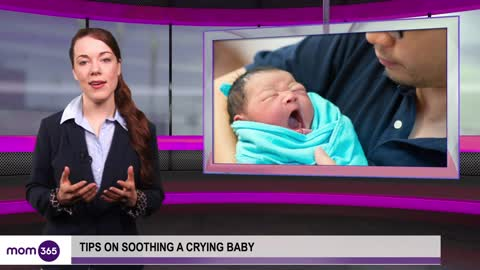 Tips on how to soothe your crying baby