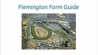 Flemington Form Guide - Video