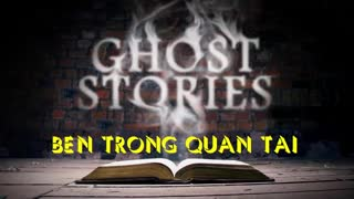 GHOST STORIES - IN COFFIN  - PART 01 - Video