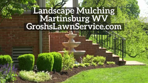 Landscaping Mulching Martinsburg WV Contractor