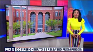 DC FIREFIGHTER RELEASED FROM PRISON~ OFFICER LIED