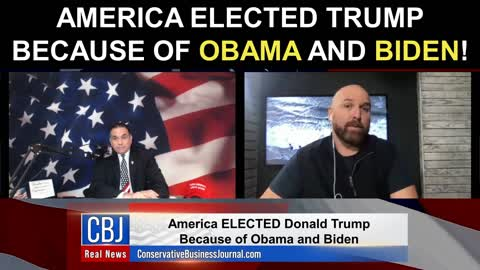 America Elected Donald Trump Because of Obama and Biden!