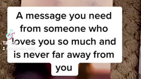 A message from a passed loved one ❤️💖❤️