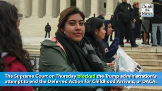 Supreme Court rules against Trump administration effort to end DACA