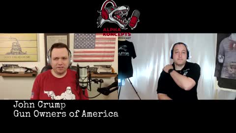 Gun Owners of America With John Crump - Alpha Koncepts Podcast