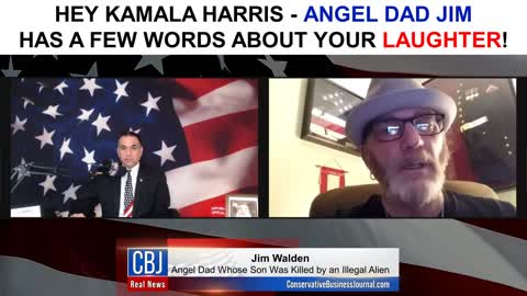 Angel Dad Jim has a Few Words for Kamala Harris