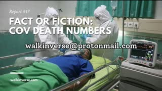 Cov Death Numbers: Fact or Fiction
