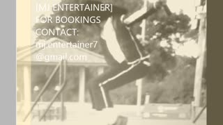 MJ Entertainer Entertain's - Video
