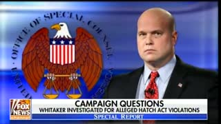 Acting AG Matt Whitaker now the subject of federal investigation over possible Hatch Act violations