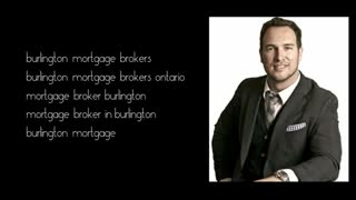 burlington mortgage brokers - Video