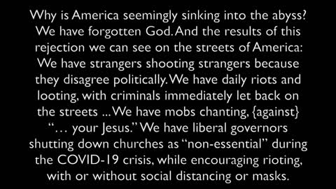 America's Primary Problem - Forgetting God!