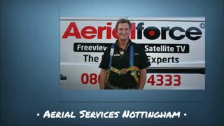 Aerial Services Nottingham - Video