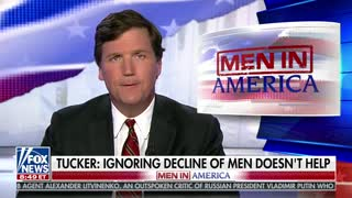Tucker Carlson takes on the anti-men movement part two - Video