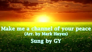 Make Me a Channel of Your Peace / with Lyrics / Beautiful Spiritual Song