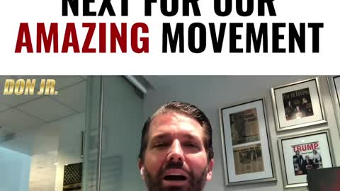 "Trump Jr: ""Here's What Comes Next for Our Amazing Movement"""