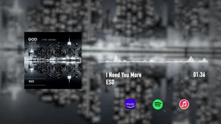 I Need You More Official Audio