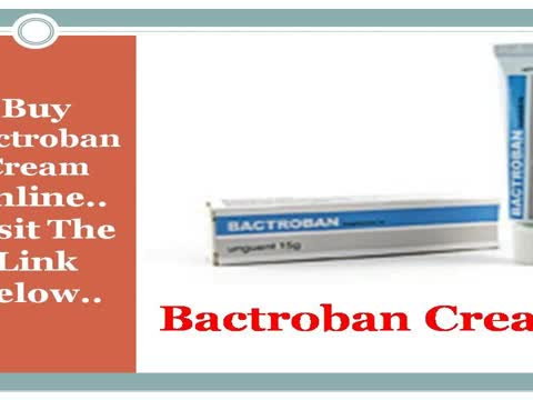 Bactroban Cream | Bactroban Cream Used For Skin Infections