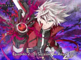 BlazBlue - Alter Memory - 01 - Video