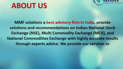 Stock Tips | Commodity Tips | Options Call & Put | Agri Tips: MMF Solutions