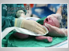 Chicago Birth Injury Attorneys, Rosenfeld Injury Lawyers