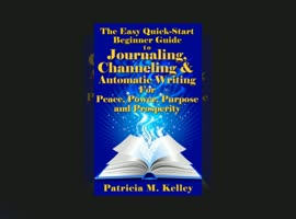 Decoding the Mystery of Journaling, Channeling and Automatic Writing for Purpose and Prosperity - Video