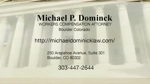 Boulder Workers' Compensation Attorney - Michael P. Dominick
