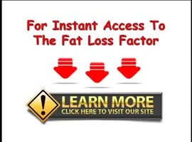 Fat Loss Factor Review - Video