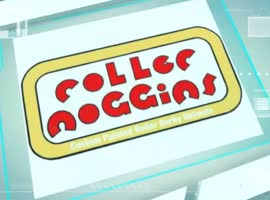 Roller Noggins - Video