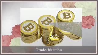 buy bitcoins,trade bitcoins - Video