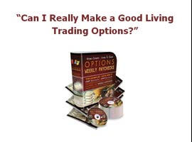 Options Weekly Paychecks Stock Options Trading Systems - Video