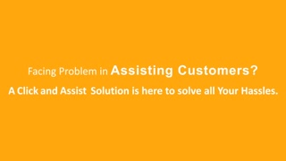 Stay connected with your customer to boost your business sales by eAssistance Pro - Video
