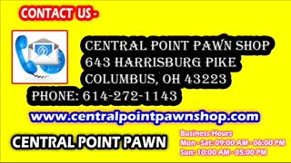 Central Point Pawn Shop Columbus - Sell Used Tool - Buy Video Games - Video