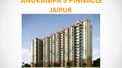 Anukampa Pinnacle Jaipur