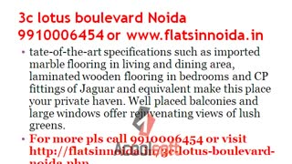 3c lotus boulevard noida 9910006454, resale 3c lotus boulevard noida sector 100 - Video