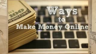 Ways to make money online - Video