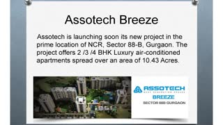 Assotech Breeze Gurgaon Property - Video