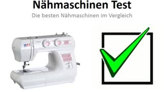 Nähmaschinen Test - Testsieger 2014 - Video