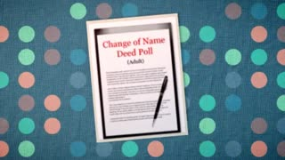Its now Easy to change your name by deed poll - Video