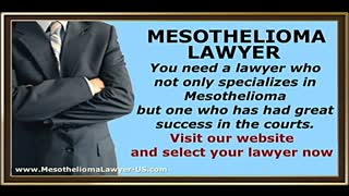 Mesothelioma Lawyer - Video