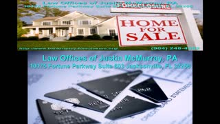 Bankruptcy & Foreclosure Defense Attorney in Jacksonville, FL – The Law Offices of Justin McMurray, P.A. - Video
