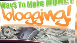 How to make money blogging - Video