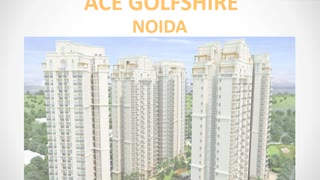 Ace Golfshire Noida | Ace Golfshire Sector-150 | Properties in Sector-150 | Commonfloor - Video