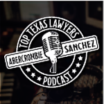 Top Texas Lawyers Podcast