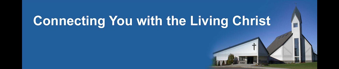 Lutheran Church of the Living Christ-Worship Channel