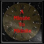 A Minute To Midnite