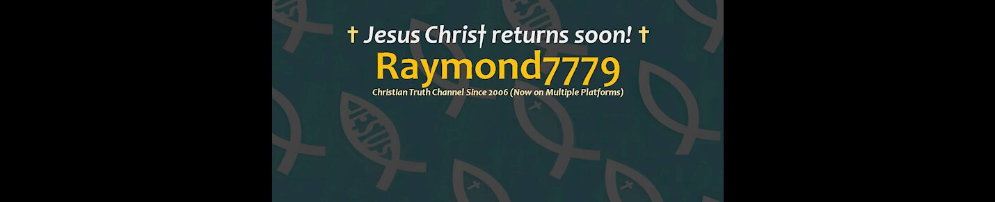 End Times Bible Prophecy, Christian Truth & Current Events (Raymond7779)