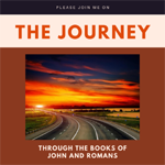 The Journey through the Books of John and Romans
